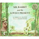 Mr. Rabbit and the Lovely Pres...