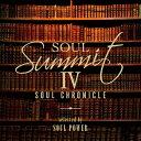 ソウル・サミットIV〜Soul Chronicle〜selected by SOUL POWER [ (V.A.) ]
