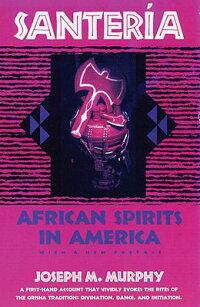 Santeria��_African_Spirits_in_A