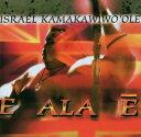 【輸入盤】E Ala E [ Iz (Israel Kamakawiwo'ole) ]