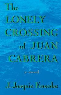 Lonely_Crossing_of_Juan_Cabrer