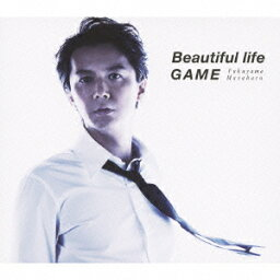 Beautiful life/GAME(初回限定 「Beautiful life」 Music Clip DVD付 盤 CD+DVD) [ <strong>福山雅治</strong> ]