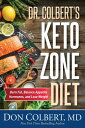 Dr. Colbert's Keto Zone Diet: Burn Fat, Balance Appetite Hormones, and Lose Weight DR