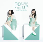FOLLOW ME UP (初回限定盤 CD+DVD)