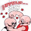 WONDERFUL DAYS 1970-80 [ RCサクセション ]