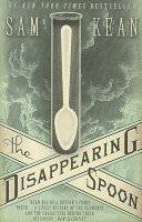 the disappearing spoon by sam kean Sam kean is author of the tale of the dueling neurosurgeons, as well as the new york times bestsellers the disappearing spoon and the violinist's thumb.