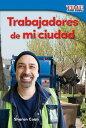 西洋書籍 - Trabajadores de Mi Ciudad (Workers in My City) (Spanish Version) (Foundations Plus) [ Sharon Coan ]