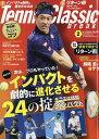Tennis Classic Break (テニスクラシックブレイク) 2017年 02月号 [雑誌]