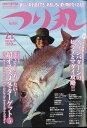 つり丸 2017年 2/1号 [雑誌]