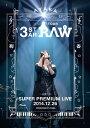 にじいろ TOUR 3-STAR RAW 二夜限りのSUPER PREMIUM LIVE 2014.12.26【Blu-ray】 [ 絢香 ]