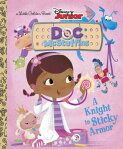 A Knight in Sticky Armor (Disney Junior: Doc McStuffins) [ Andrea Posner-Sanchez ]