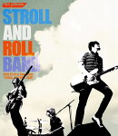 """STROLL AND ROLL BAND 2016.07.22 at Zepp Tokyo ��STROLL AND ROLL TOUR""""��Blu-ray��"""