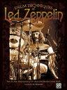 Drum Techniques of Led Zeppelin: Note for Note Transcriptions of 23 Classic John Bonham Drum Tracks DRUM TECHNIQUES OF LED ZEPPELI Led Led Zeppelin