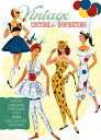 Vintage Costume Inspirations: A Retro Look Book Featuring Over 100 Mid-Century Costume Illustrations VINTAGE COSTUME INSPIRATIONS Laughing Elephant