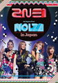 2NE1 1st Japan Tour ��NOLZA in Japan