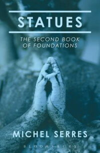 Statues:TheSecondBookofFoundations[MichelSerres]
