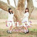 DELAX 〜dela best〜