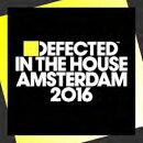 ��͢���ס�Defected In The House: Amsterdam 2016