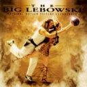 樂天商城 - 【輸入盤】Big Lebowski [ ビッグ リボウスキ ]