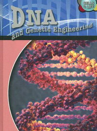 DNA_and_Genetic_Engineering