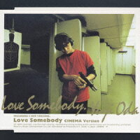 Love_Somebody��CINEMA_Version��