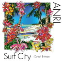 Surf City 〜Coool Breeze(初回限定盤 CD+DVD) [ 杏里 ]