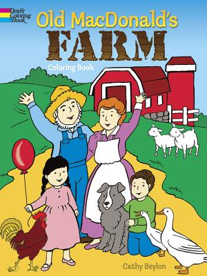 Old MacDonald's Farm Coloring Book COLOR BK-OLD MACDONALDS FARM C (Dover Pictorial Archives) [ Cathy Beylon ]
