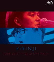 <strong>KIRINJI</strong> TOUR 2013〜LIVE at NHK HALL〜【Blu-ray】 [ キリンジ ]