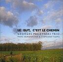 【輸入盤】Le But, C'est Le Chemin [ Georges Paczynski ]