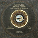 Los Angeles Central Library: A...