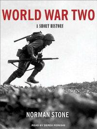 WorldWarTwo:AShortHistory[NormanStone]