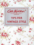 TIPS FOR VINTAGE STYLE [ CATH KIDSTON ]