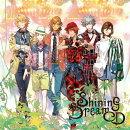�����Ρ�ץ���ޤâ�Shining Dream CD (��������)