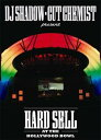 【輸入盤】 Hard Sell At The Hollywood Bowl [ Dj Shadow / Cut Chemist ]