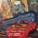 器樂曲 - 【輸入盤】ヴァイオリン作品集〜美しきロスマリン、愛の悲しみ、愛の喜び、他 ジャック・リーベック、カーチャ・アペキシェワ [ クライスラー (1875-1962) ]
