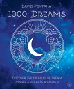 1000 Dreams: Discover the Meanings of Dream Symbols, Secrets & Stories 1000 DREAMS [ David Fortana ]