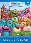 Monster University: Give Us a Roar! [With Sticker(s)] COLOR BK-MONSTER UNIV GIVE US [ Random House Disney ]