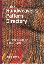The Handweaver's Pattern Directory HANDWEAVERS PATTERN DIRECTORY [ Anne Dixon ]