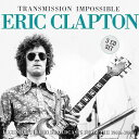 【輸入盤】Transmission Impossible (3CD) Eric Clapton