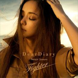 Dear Diary/Fighter (CDのみ) [ 安室奈美恵 ]