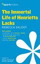 The Immortal Life of Henrietta Lacks Sparknotes Literature Guide IMMORTAL LIFE OF HENRIETTA LAC (Sparknotes Literature Guide)
