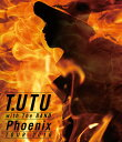 T.UTU with The BAND Phoenix Tour 2016【Blu-ray】 [ 宇都宮隆 ]