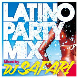LATINO PARTY MIX Mix
