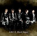 Black Sugar (初回限定盤A CD+DVD)【特典...