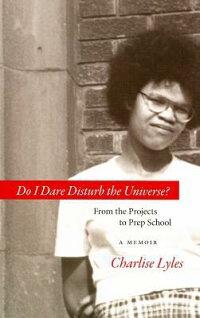 Do_I_Dare_Disturb_the_Universe