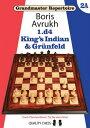 1.D4: King's Indian & Grunfeld 1D4 (Grandmaster Repertoire) [ Boris Avrukh ]