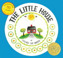 The Little House 70th Anniversary Edition with CD LITTLE HOUSE 70TH ANNIV /E W/C [ Virginia Lee Burton ]