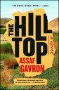 The Hilltop HILLTOP [ Assaf Gavron ]