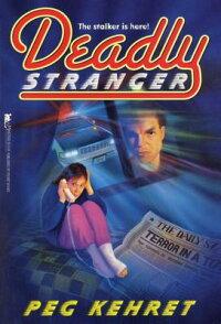 DeadlyStranger
