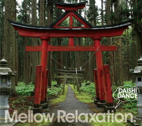 beatlessBEST... Mellow Relaxation. [ DAISHI DANCE ]